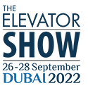 "New Date for ""The Elevator Show Dubai"": September 26 – 28, 2022"